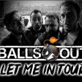 Balls Out, support band d'ELECTRIC MARY