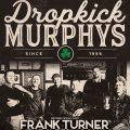DROPKICK MURPHYS 2 zénith à Paris en février 8 & 9 février 2020